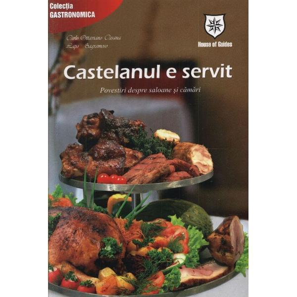 Castelanul e servit