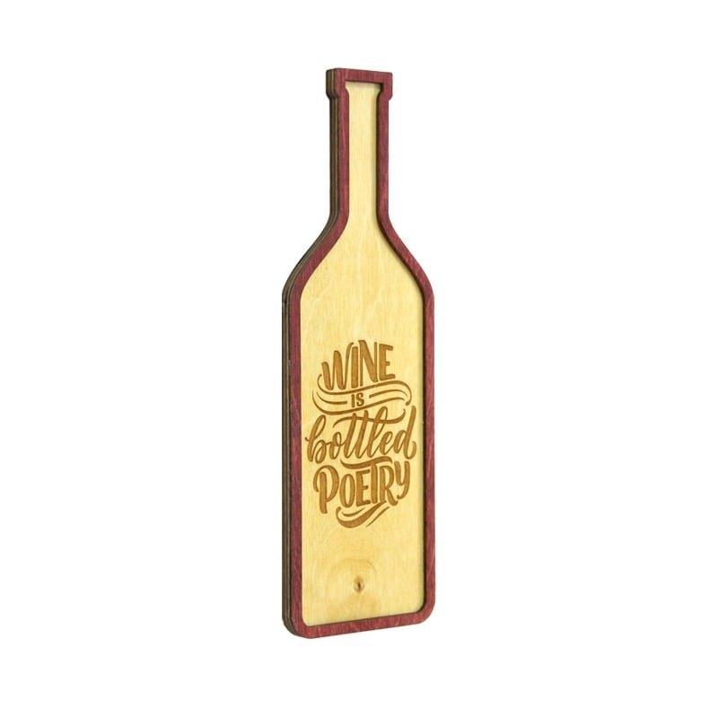 Tablou Wine is Bottled Poetry