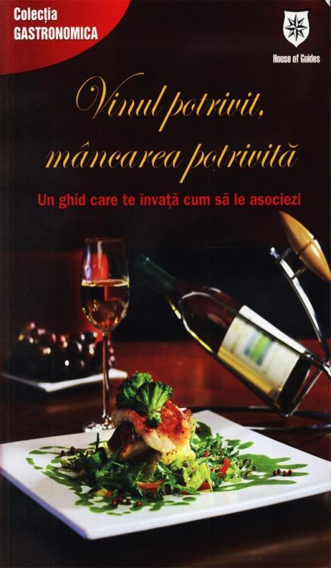 Vinul potrivit Mancarea potrivita