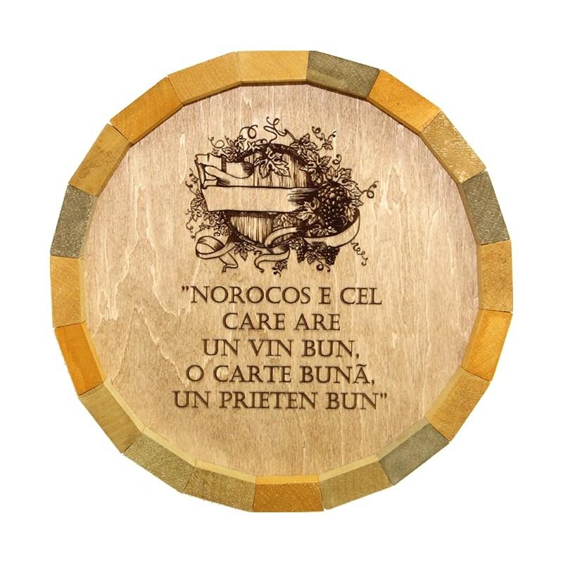 Tablou butoi Norocos cel care are un vin bun